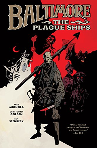 - Baltimore Volume 1: The Plague Ships