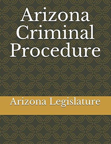 Download Arizona Criminal Procedure pdf epub