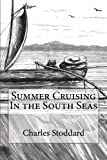 img - for Summer Cruising In the South Seas book / textbook / text book