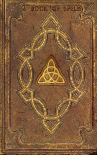 Halloween Spell Book (A Book Of Spells)