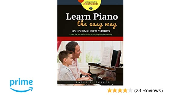 Learn Piano The Easy Way Using Simplified Chords Paolo S Ocampo