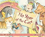 img - for No Year of the Cat (Myths, Legends, Fairy and Folktales) book / textbook / text book