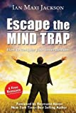 Escape the Mind Trap, Ian Jackson, 1628650605