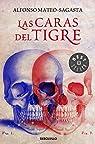 Las caras del tigre par Alfonso Mateo-Sagasta