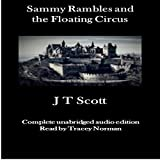 Sammy Rambles and the Floating Circus, Volume 1