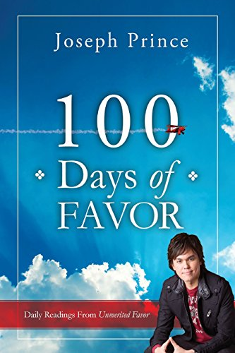 100 Days of Favor: Daily Readings From Unmerited Favor -