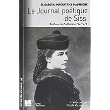 JOURNAL POÉTIQUE DE SISSI (LE)