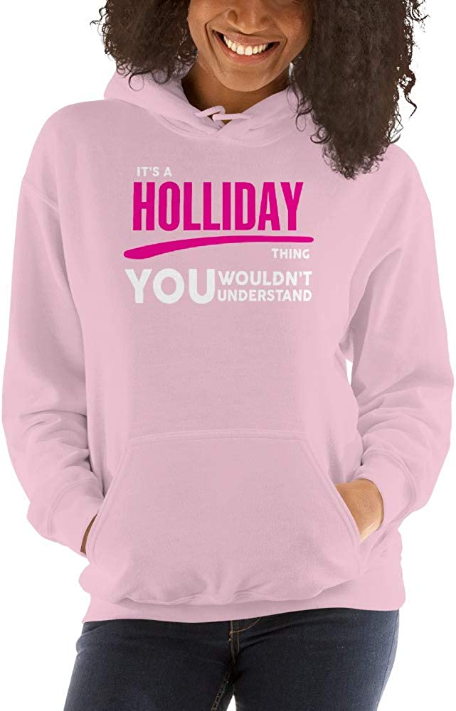 You Wouldnt Understand PF meken Its A Holliday Thing