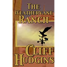 The Weathervane Ranch (Viejo Book 5)