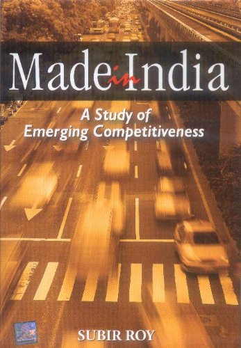 Made in India: A Study of Emerging Competitiveness