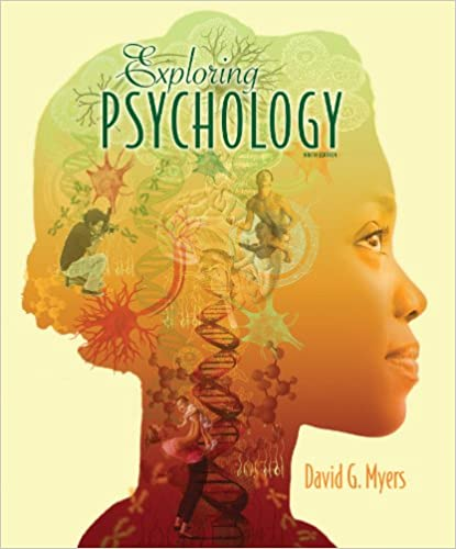 Amazon Com Exploring Psychology 9th Edition 9781319006662 David