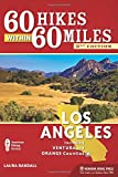 Search : 60 Hikes Within 60 Miles: Los Angeles: Including Ventura and Orange Counties