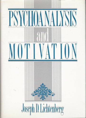 Psychoanalysis and Motivation (Psychoanalytic Inquiry Book Series)