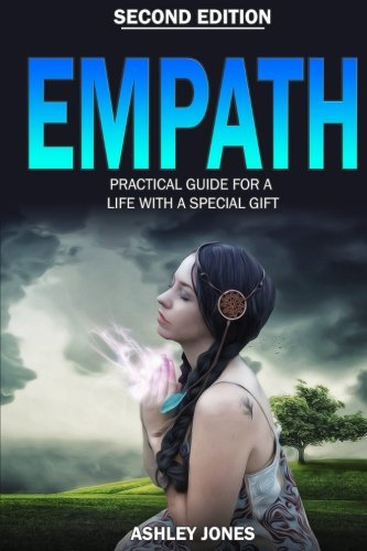 Empath: Practical Guide For A Life With A Special Gift - Second Edition (Sensitive) (Volume 1) pdf epub