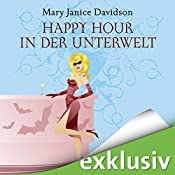 Happy Hour in der Unterwelt (Betsy Taylor 3) | Mary Janice Davidson