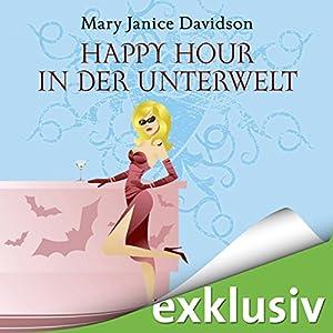 Happy Hour in der Unterwelt (Betsy Taylor 3) Hörbuch
