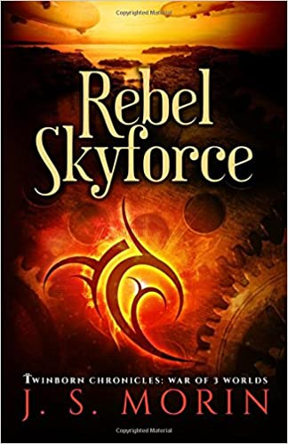 Rebel Skyforce: Volume 5 (Twinborn Chronicles)