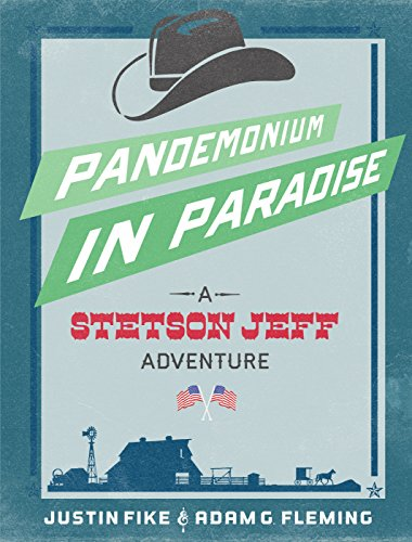 Pandemonium in Paradise:  A Stetson Jeff Adventure, Book 3 (The Stetson Jeff Adventures)