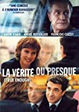La Verite Ou presque / True Enough (Original French ONLY Verson - with English Subtitles)