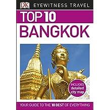 Top 10 Bangkok (DK Eyewitness Travel Guide)