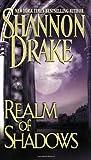 Realm of Shadows, Shannon Drake, 0821772279