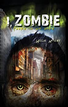 I, Zombie by [Howey, Hugh]