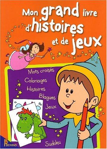 Mon Grand Livre D'Histoires Et De Jeux French Edition