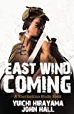 East Wind Coming - a Sherlockian Study Book, Yuichi Hirayama and John Hall, 1780923805