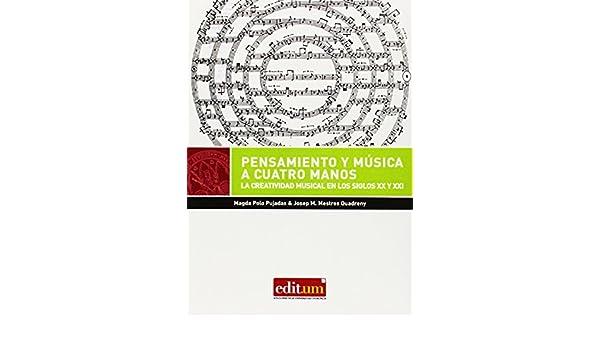 Pensamiento Y Música A Cuatro Manos. La Creatividad Musical En Los ...