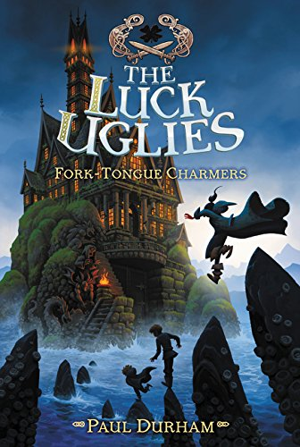 Download The Luck Uglies #2: Fork-Tongue Charmers PDF