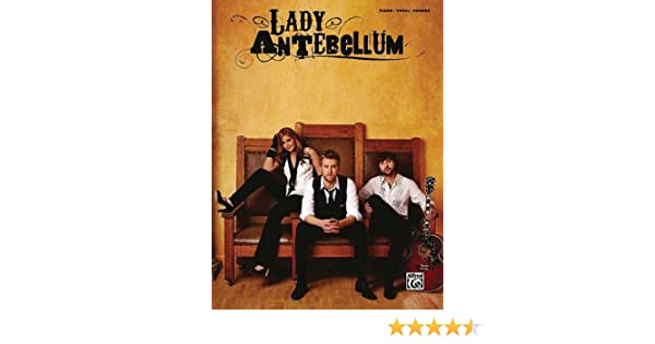 Lady Antebellum Pianovocalchords Sheet Music Songbook Collection