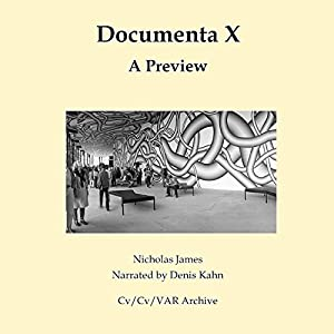 Documenta X: A Preview Audiobook