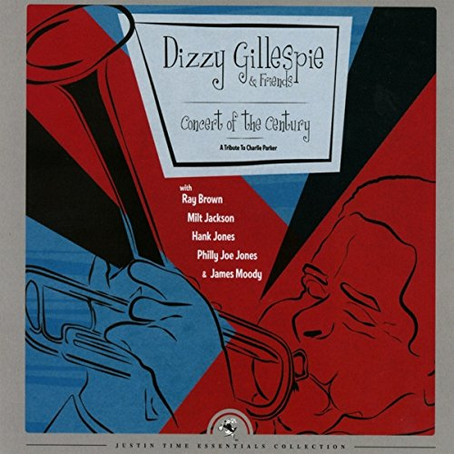 Dizzy Gillespie - Concert Of The Century - A Tribute To Charlie Parker - Zortam Music