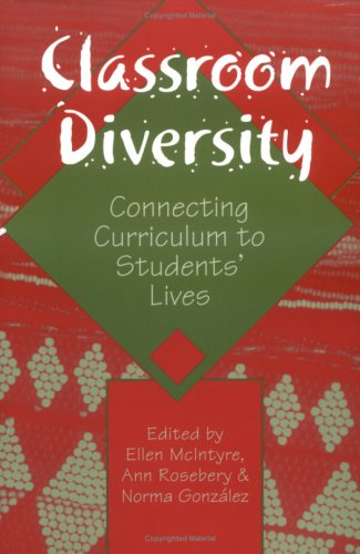 Classroom Diversity: Connecting Curriculum to Students' Lives