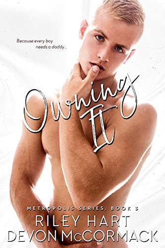 Owning It (Metropolis Book 3)