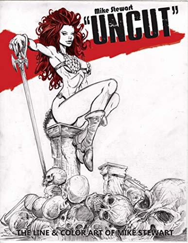 Uncut & Uncensored por Mike Stewart