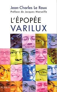 L'epopée Varilux par Jean-Charles Le Roux