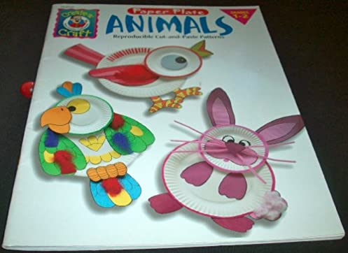 Paper Plate Animals (Grades 1-2) Reproducible Cut-and-Paste Patterns Bee Gee Hazell 9780768201451 Amazon.com Books & Paper Plate Animals (Grades 1-2) Reproducible Cut-and-Paste Patterns ...
