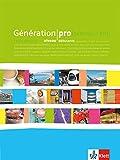 Génération pro / Schülerbuch - Niveau débutants: Französisch für berufsbildende Schulen und spätbeginnende Fremdsprache