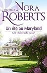 Un été au Maryland : Les chaînes du passé par Roberts