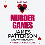 Murder Games - Part 2 | James Patterson,Howard Roughan