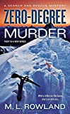 Zero-Degree Murder (A Search and Rescue Mystery)
