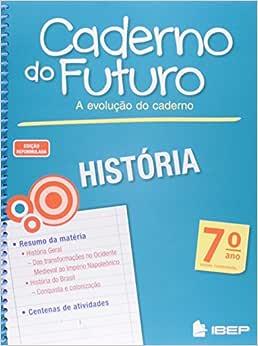 Caderno do Futuro História. 7º Ano - 9788534235457
