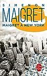 Maigret à New-York par Simenon