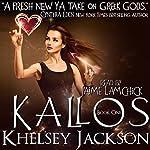 Kallos: Kallos, Book 1 | Khelsey Jackson