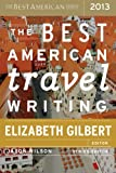 img - for The Best American Travel Writing 2013 book / textbook / text book