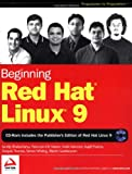 Beginning Red Hat Linux 9, Sandip Bhattacharya and Wrox Author Team Staff, 0764543784
