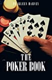 The Poker Book, Pearleen Harvey, 1490716777