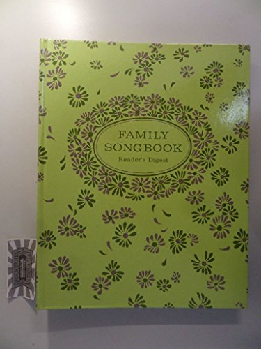 READER'S DIGEST FAMILY SONGBOOK Pleasure-Programmed for Your Greater Entertainment