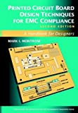 Printed Circuit Board Design Techniques for EMC Compliance, Mark I. Montrose, 0780353765
